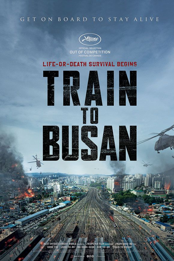 Train to Busan (2016). Easily one of the best zombie flicks, but beware of this Korean one; it can make you cry too!