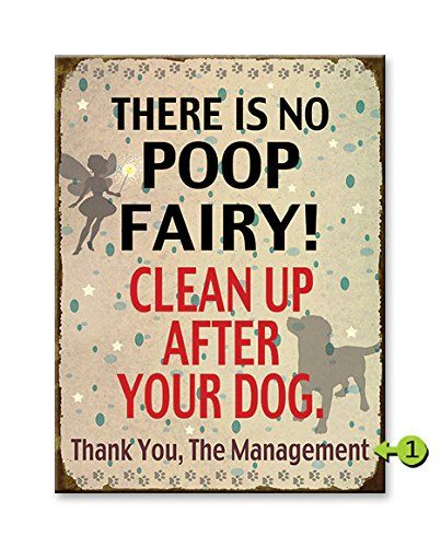 There Is No Poop Fairy Decorative Custom Metal Sign 11x14