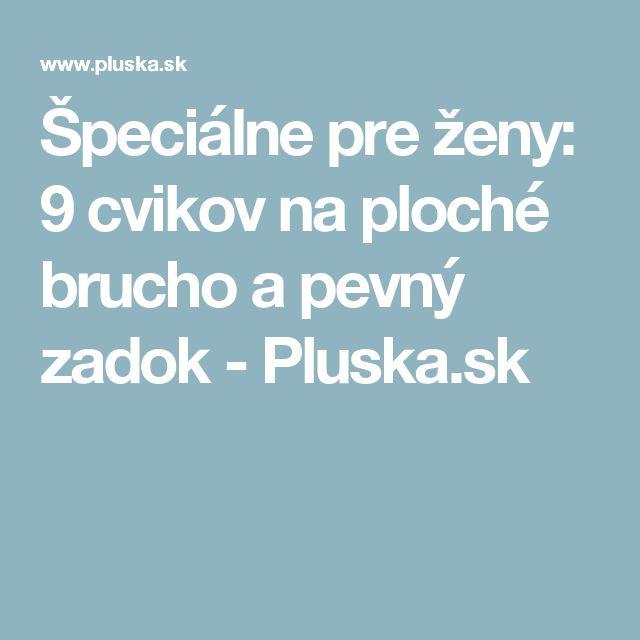 Špeciálne pre ženy: 9 cvikov na ploché brucho a pevný zadok - Pluska.sk
