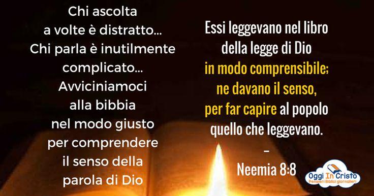 Neemia 8:1-8  Il senso della parola di Dio  Oggi in Cristo