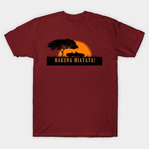 [Cars T-shirt] Mazda MX-5 / Miata NA Hakuna Matata design