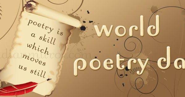 Celebrate World Poetry Day - Celebra el día de la Poesía