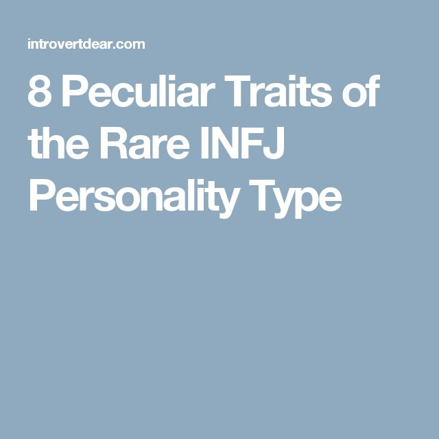 8 Peculiar Traits of the Rare INFJ Personality Type - this is all so spot on for me!