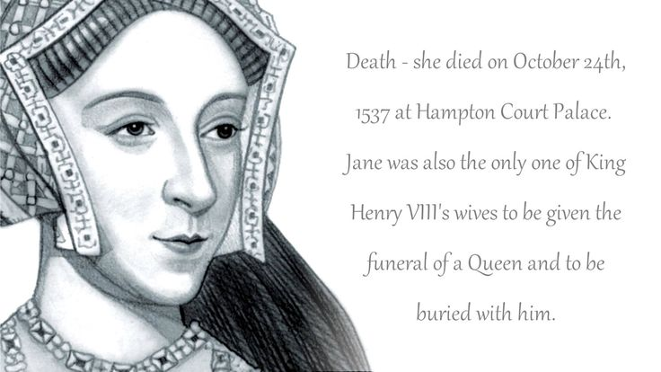 Jane Seymour was Queen of England from 1536 to 1537 as the third wife of King Henry VIII. She succeeded Anne Boleyn as queen consort following the latter's execution.. Born: 1508, Wulfhall..  Died: October 24, 1537, Hampton Court Palace, Molesey... Spouse: Henry VIII of England (m. 1536–1537)... Buried: St George's Chapel, Windsor Castle, Windsor... Children: Edward VI of England