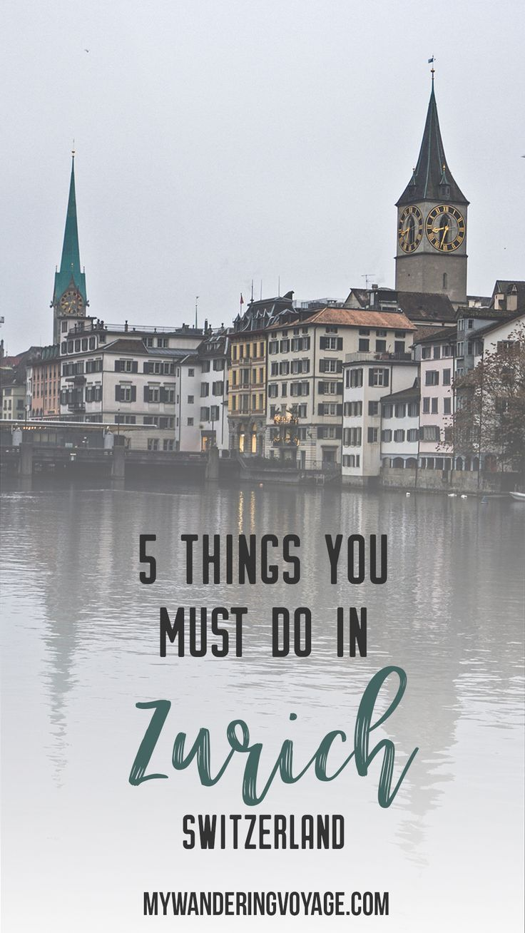 5 things you must do in Zurich, Switzerland – Here's what you need to see in Switzerland's largest city. Zurich should be a stop for anyone travelling in Central Europe. | My Wandering Voyage travel blog