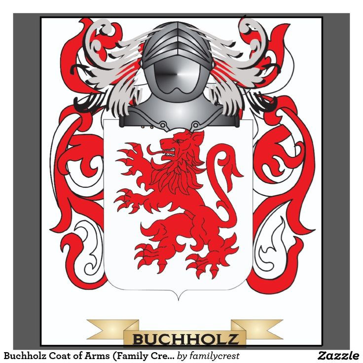 12 Best Buchholz Family Crest And Name Images On Pinterest Coat Of