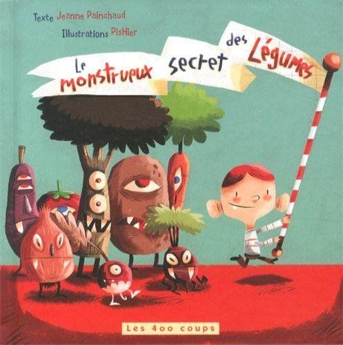Monstrueux secret des légumes (Le) de Jeanne Painchaud, http://www.amazon.ca/dp/2895406146/ref=cm_sw_r_pi_dp_6qGctb0RQBN0M
