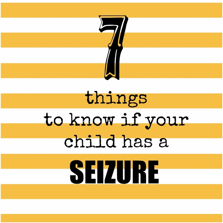 101 best epilepsy resources images on pinterest epilepsy epilepsy 7 things to know if your child has a seizure fandeluxe Images