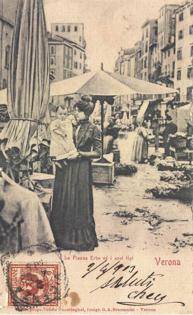 Verona - Piazza Erbe e i suoi tipi 1903