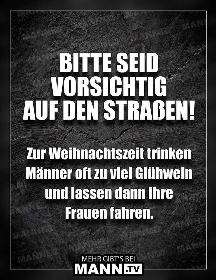 Alkohol Lustig Witzig Spruche Bild Bilder Gluhwein Frauen Auto