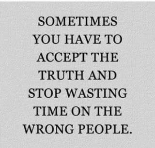 Stop wasting time on the  wrong people
