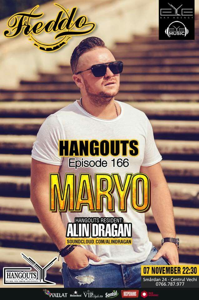 TONIGHT!!! 22:30, HANGOUTS EP.166 with Dj MARYO & Dj. Alin Dragan at Fredo Bar & Lounge. #hangouts #eyemusic #eyebaragency #Freddo #VIPstyle