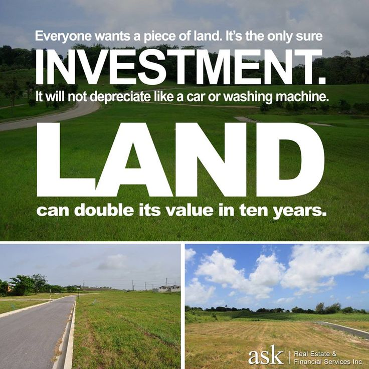 Buying land is one of the best investments you can make ...