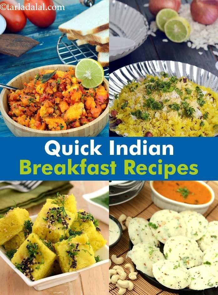 Quick Breakfast Recipes Tarladalal Com Quick Breakfast Recipes Breakfast Recipes Indian Indian Food Recipes