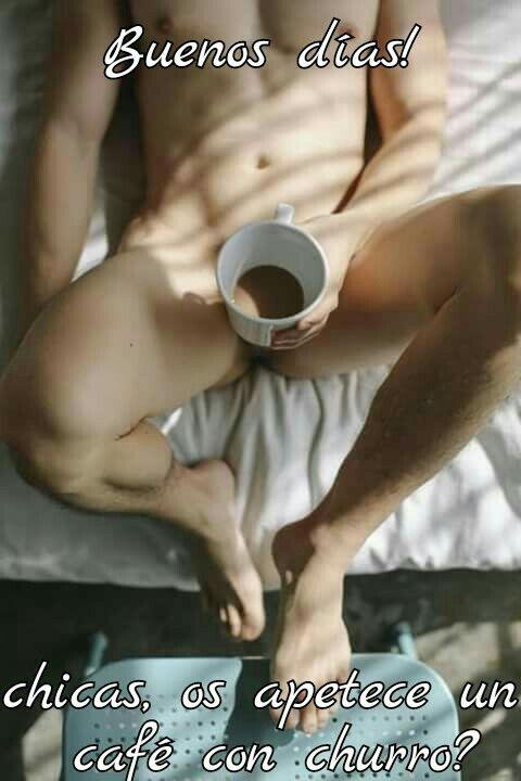 #buenosdias, #chicas os apetece un #cafe #sexyboy con #churro o #porra ?