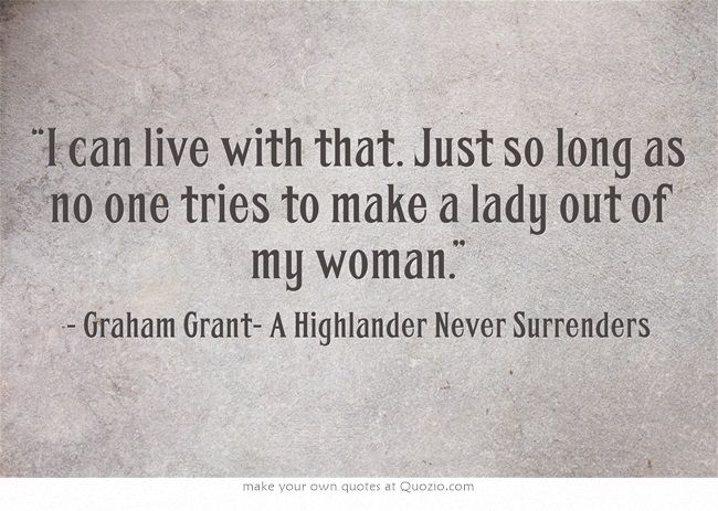 Highlander Quotes Prepossessing 33 Best Book Quotes Images On Pinterest  Book Quotes Favorite