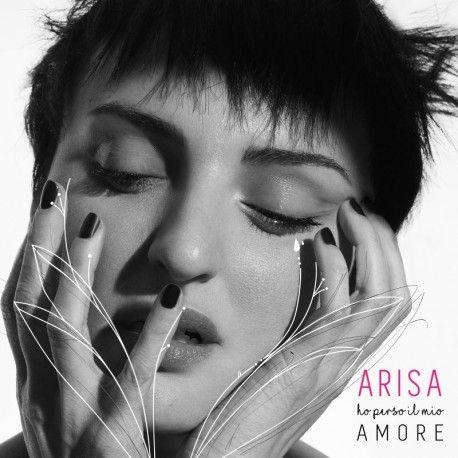 """Ho Perso Il Mio Amore, il nuovo brano inedito di Arisa, colonna sonora del nuovo film di Max Croci """"La verità, vi spiego, sull'amore"""""""
