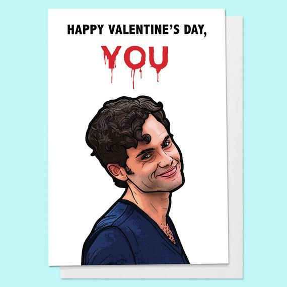 Joe You Netflix Funny Valentines Day Greeting Card Couples Etsy Valentines Day Card Memes Valentine S Day Greeting Cards Mother S Day Greeting Cards