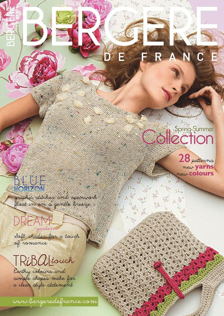 BERGERE DE FRANCE Spring-Summer Collection.  Crochet and knitting