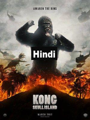 Kong Skull Island 2017 Hindi Dubbed Movie 700MB Download Free