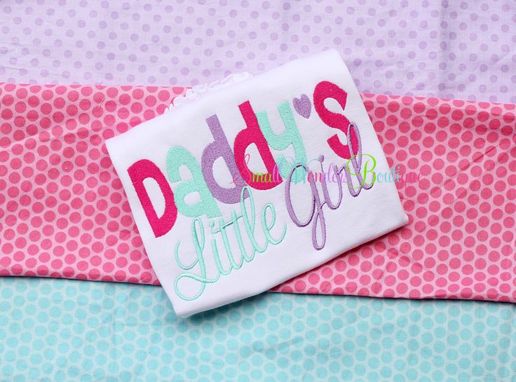Daddy's Little Girl Embroidered Shirt - I'm Such a Daddy's Girl Embroidered Shirt - Girls Shirt - Daddy's Little Girl - Daddy's Girl Shirt by smallwonders00 on Etsy https://www.etsy.com/listing/213213987/daddys-little-girl-embroidered-shirt-im