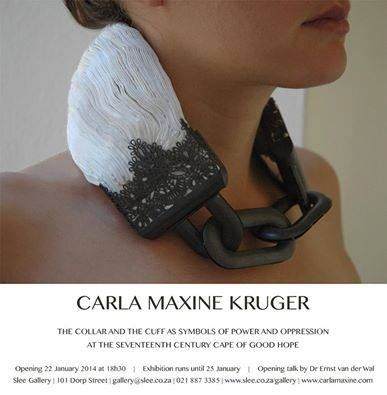 Carla Maxine Kruger Exhibition at Slee Gallery in Stellenbosch (South Africa) From today until January 25th, 2014 https://www.facebook.com/events/569197029815416/permalink/569197076482078/ http://www.slee.co.za/gallery/