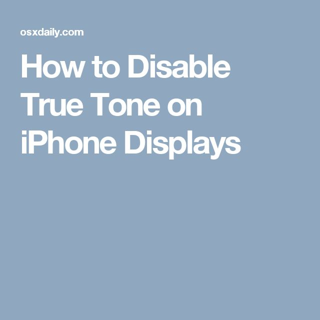 How to Disable True Tone on iPhone Displays