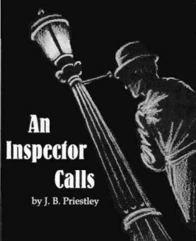An Inspector Calls. J. B. Priestly. Never forget how you treat the people who pass in and out of your life...