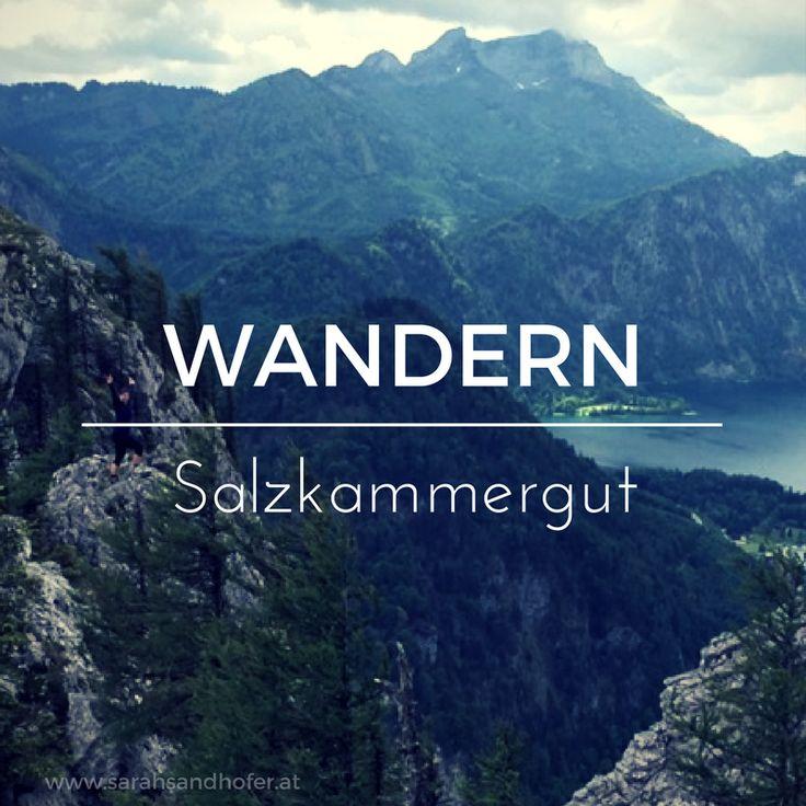 Wandern im Salzkammergut, Wandern in Österreich, Oberösterreich, Hiking, Wandern, Vacation, Reisen