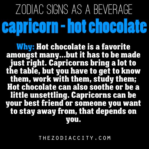 Zodiac Signs As A Beverage  Capricorn, Hot Chocolate. Stripe Signs Of Stroke. Wind Pipe Signs. Prohibition Signs. Established Signs Of Stroke. Wrought Iron Signs Of Stroke. Cupcake Signs. Musician Signs Of Stroke. Quarry Signs