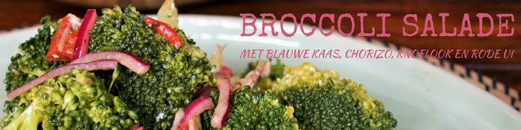 Lekker! Een makkelijk recept voor een broccoli salade, met blauwe kaas & chorizo en een dressing van knoflook en rode ui. Lekker voor als je nog moet sporten.