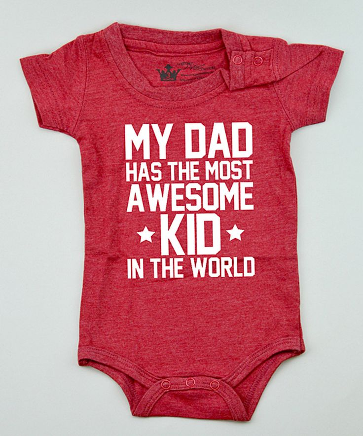 "Another great find on #zulily! Red ""My Dad Has the Most Awesome Kid"" Bodysuit - Infant by Littlest Prince Couture #zulilyfinds"