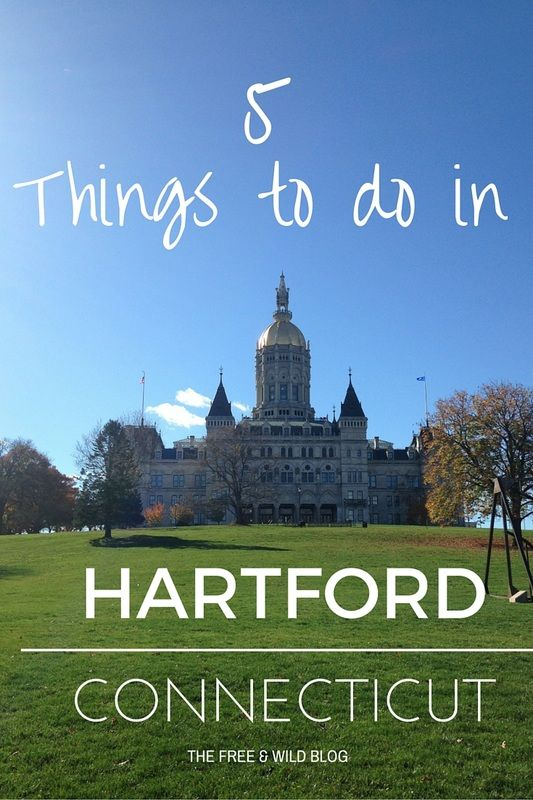 5 Things to do in Hartford, CT