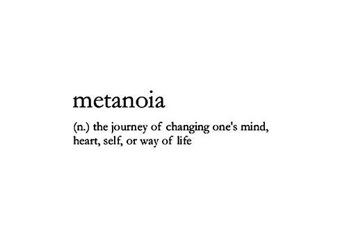 In Carl Jung's psychology, metanoia indicates a spontaneous attempt of the psyche to heal itself of unbearable conflict by melting down and then being reborn in a more adaptive form.