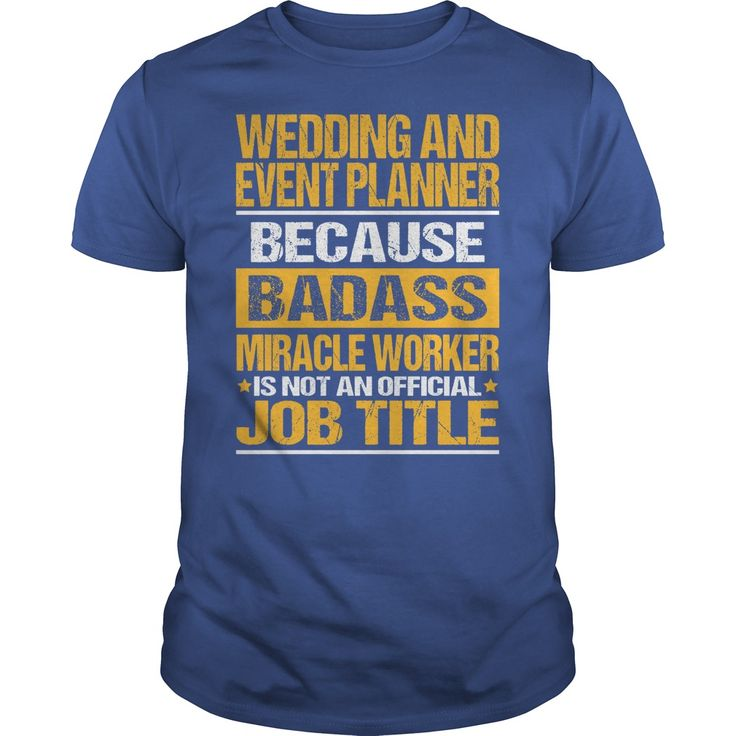 Awesome Tee For Wedding And Event Planner T-Shirts, Hoodies. SHOPPING NOW ==► Funny Tee Shirts