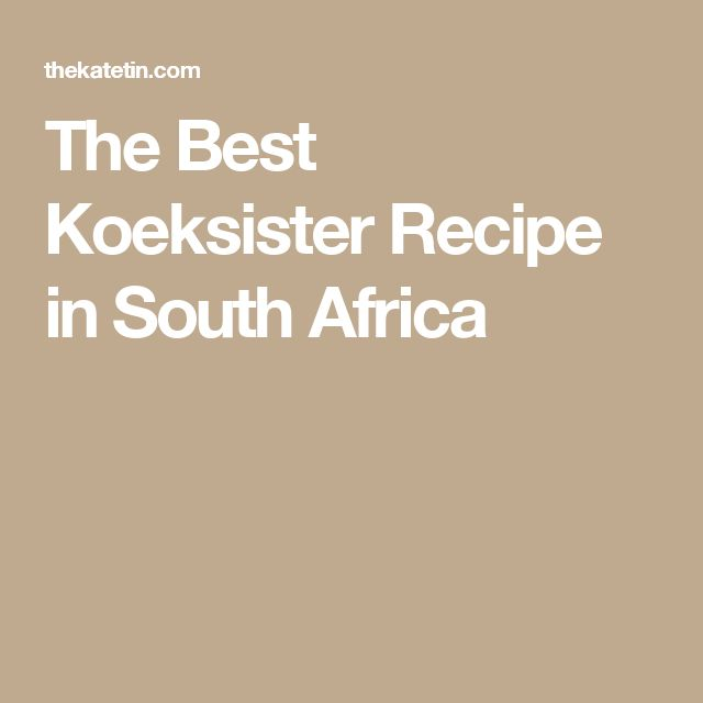 The Best Koeksister Recipe in South Africa