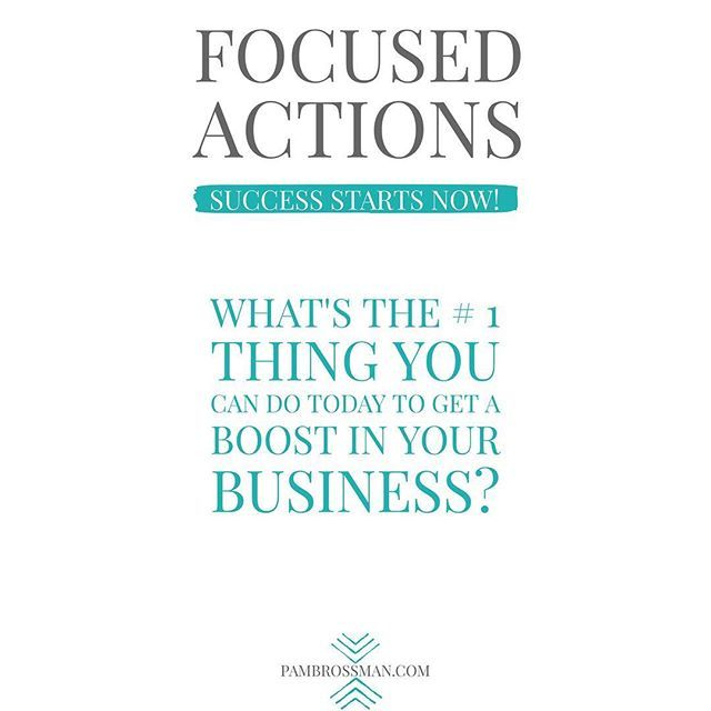 #focusedactions  What's the #1 thing you can do in your business today to give it a boost?  That's your Focused Action.  Women quotes, millionaire quotes, women empowerment, women entrepreneur quotes, women entrepreneurs, women empowering women #quotes #quotesoftheday #quotesinspirational, #millionairequotes #billionairequotes #womenentrepreneurquotes #successquotes