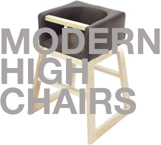 Modern Highchairs That Make My Uterus Skip A Beat