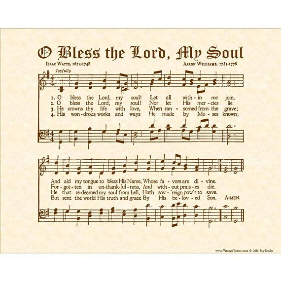 "O Bless The Lord, My Soul is another wonderful vintage hymn referencing Psalm 103 by Isaac Watts, a well know preacher and author of a great many Christian poems, hymns, sermons, and treatises, some published as early as 1705. O BLESS THE LORD, MY SOUL is an 8"" X 10"" original art print"