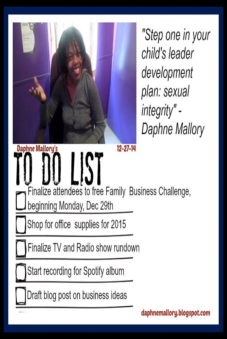 Daphne Mallory's 12-27-14 To-Do List
