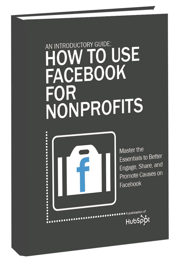An Introductory Guide: How to Use Facebook for Nonprofits