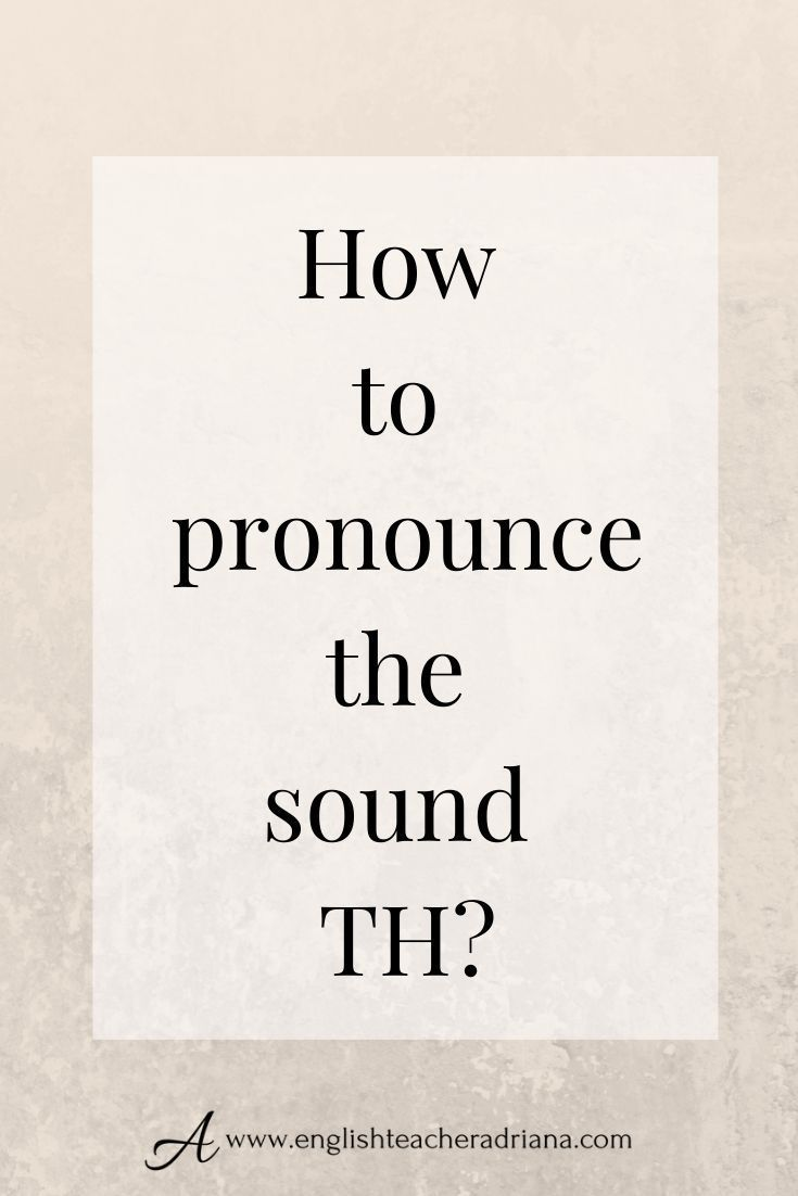 TH Sounds | The Sound of English