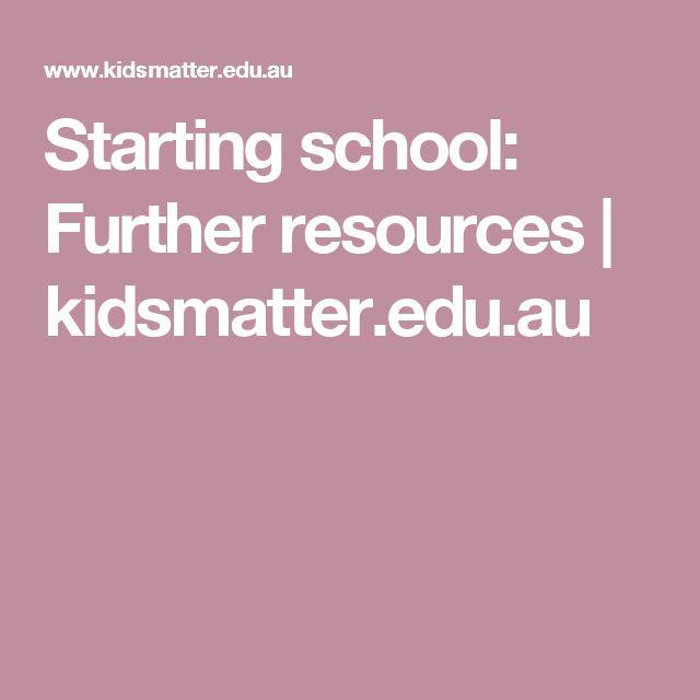 Starting school: Further resources | kidsmatter.edu.au