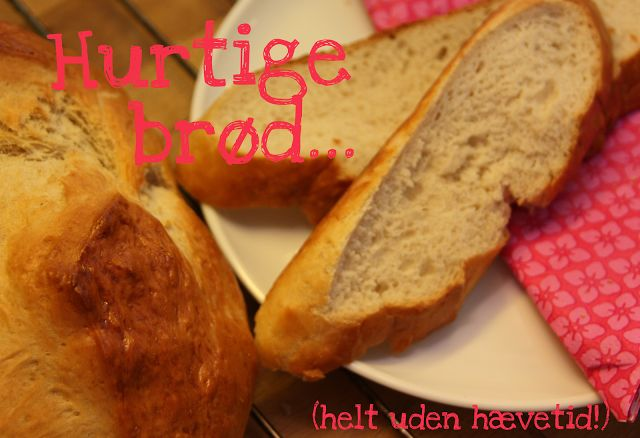 Stelle: Hurtige brød der IKKE skal hæve...