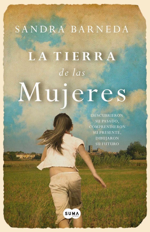 La tierra de las mujeres de Sandra Barneda - Entrada subida al blog: 11 de Noviembre 2015 #SandraBarneda #UnaChicadelmontón