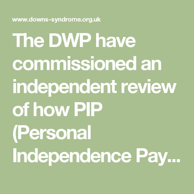 The DWP have commissioned an independent review of how PIP (Personal