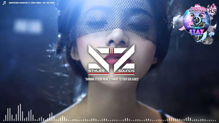 Manufactured Superstars ft. Jarvis Church - Stay (Au5 Remix). I like the remix waayyy better than the original. I love this song, it makes my heart melt #^o^#
