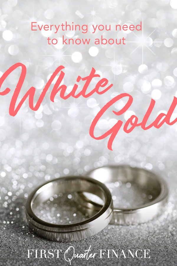 White Gold Price 10k 14k 18k How It Compares To Other Metals First Quarter Finance Expensive Wedding Gifts Wedding Gifts For Groom Wedding Expenses