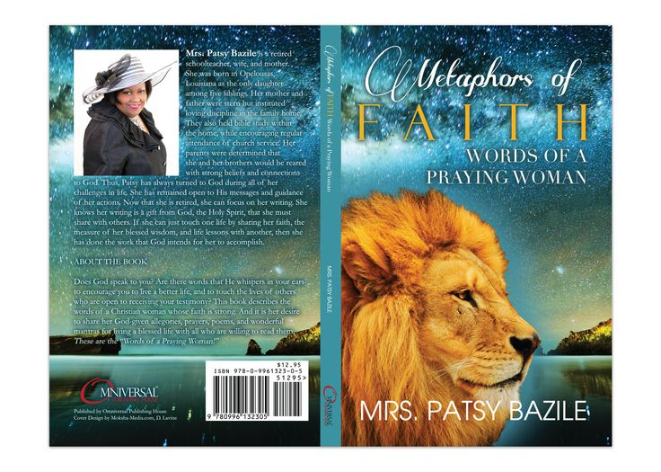 "Book Cover Design for ""Metaphors of Faith, Words of a Praying Woman"" written by Mrs. Patsy Bazile, designed by Moksha Media of Dallas - Daymond E. Lavine"