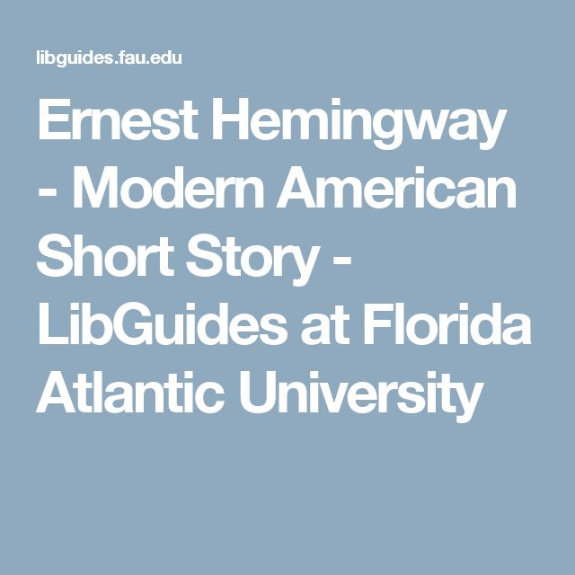 a literary analysis of modernism in the snow of kilimanjaro by ernest hemingway From haunting tragedy on the snow-capped peak of kilimanjaro to ernest miller hemingway was born in becoming an internationally recognized literary.